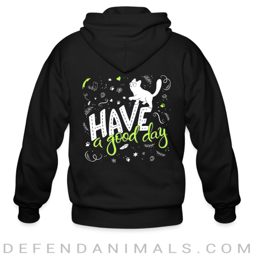Have a good day  - Cats Lovers Zip hoodie