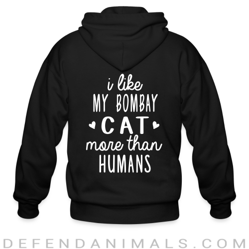 I like my bombay cat more than humans - Cat Breeds Zip hoodie