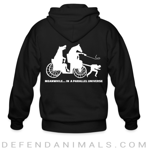 Meanwhile... in a parallel universe - Animal Rights Activism Zip hoodie