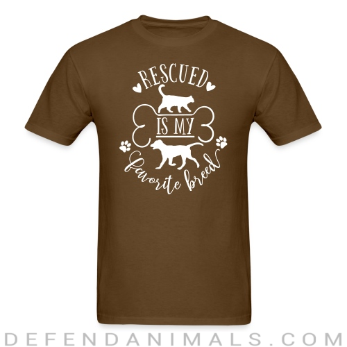 rescued is my favorite breed  - Dogs Lovers T-shirt