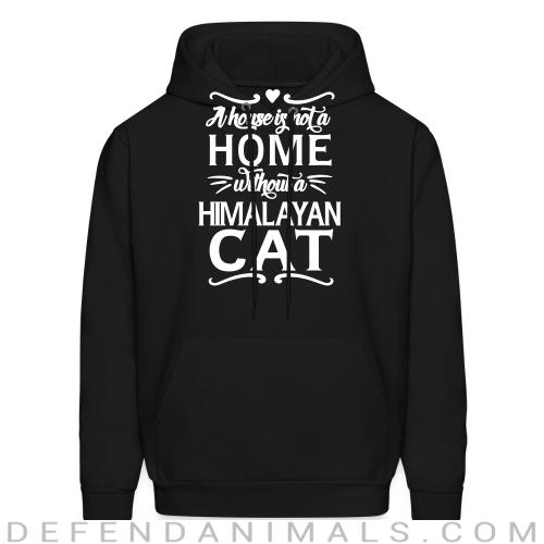 A house is not a home without a himalayan cat - Cat Breeds Hooded sweatshirt