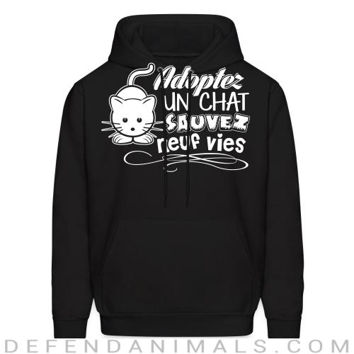 Adopter un chat sauvez neuf vies - Cats Lovers Hooded sweatshirt