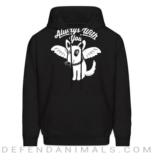 Always with you - Dogs Lovers Hooded sweatshirt