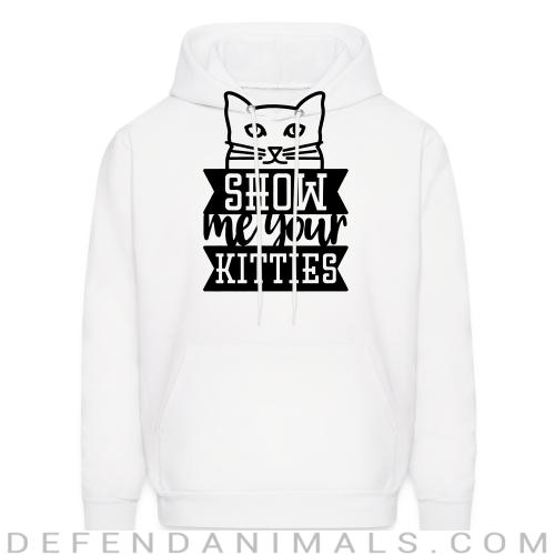 How me your kittes  - Cats Lovers Hooded sweatshirt