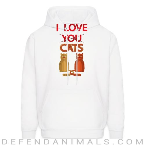 I love you cats  - Cats Lovers Hooded sweatshirt