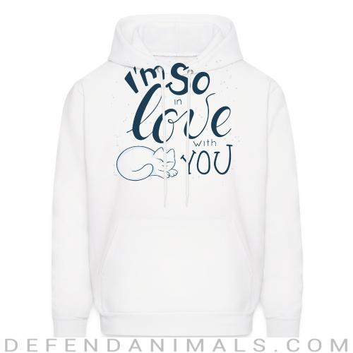 I'm so love with you  - Cats Lovers Hooded sweatshirt