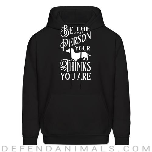 Je the person your thinks you are  - Dog Breeds Hooded sweatshirt