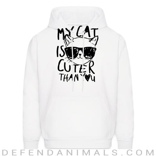 My cat is cuter than you  - Cats Lovers Hooded sweatshirt