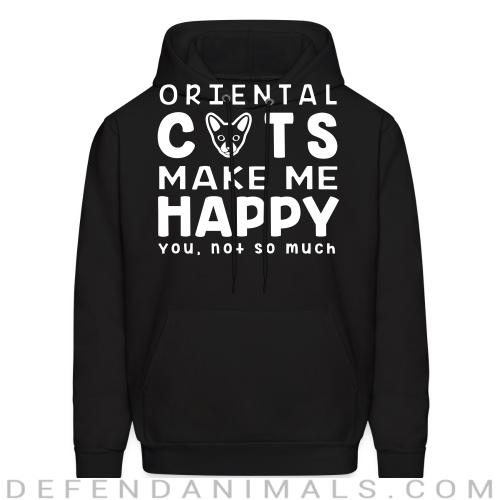 Oriental cats make me happy. You, not so much. - Cat Breeds Hooded sweatshirt