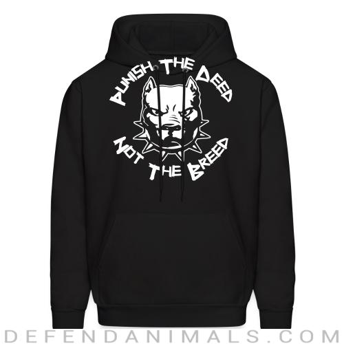 Punish the deed not the breed - Dogs Lovers Hooded sweatshirt