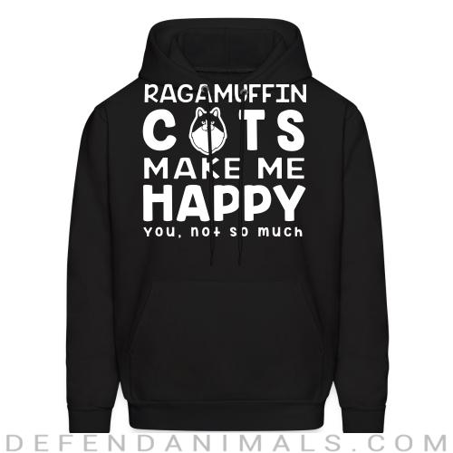 Ragamuffin cats make me happy. You, not so much. - Cat Breeds Hooded sweatshirt