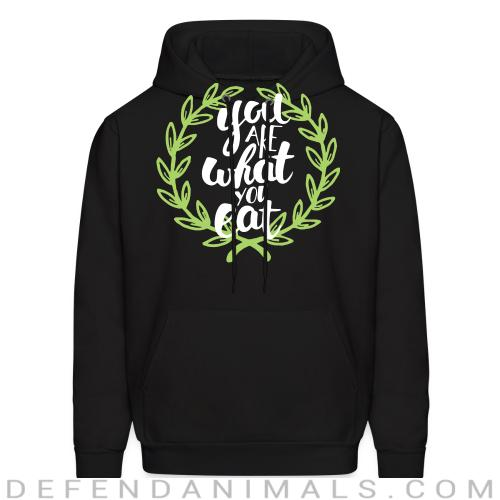 You are what you eat  - Vegan Hooded sweatshirt