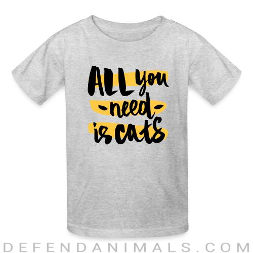 all you need is cats - Cats Lovers Kids t-shirt
