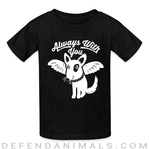Always with you - Dogs Lovers Kids t-shirt