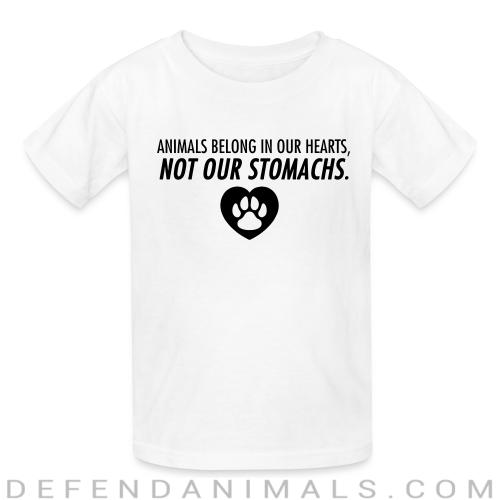 Animals belong in our hearts not our stomachs - Animal Rights Activism Kids t-shirt