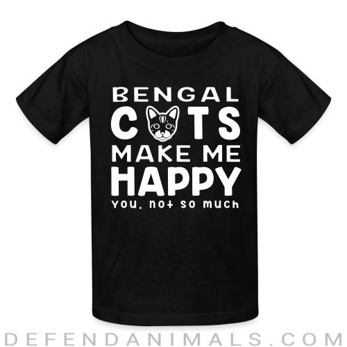 Bengla cats make me happy. You, not so much. - Cat Breeds Kids t-shirt