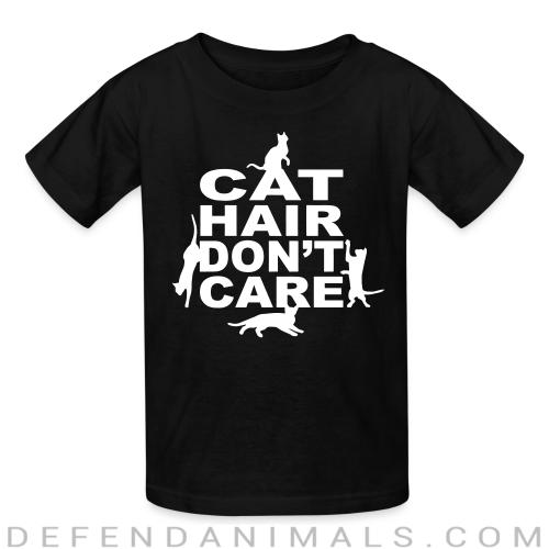 Cat hair don't care  - Cats Lovers Kids t-shirt