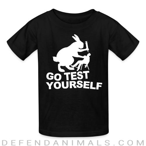 Go test yourself  - Animal Rights Activism Kids t-shirt