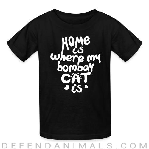 Home is where my bombay cat is - Cat Breeds Kids t-shirt