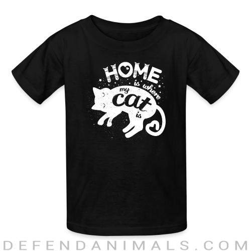 Home is where my cat is  - Cats Lovers Kids t-shirt