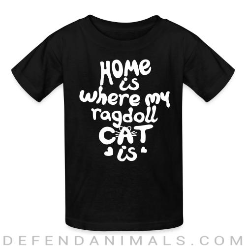 Home is where my ragdoll cat is - Cat Breeds Kids t-shirt