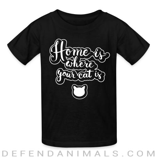 home is where your cat is  - Cats Lovers Kids t-shirt
