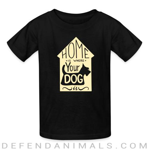 Homme is where your dog  - Dogs Lovers Kids t-shirt