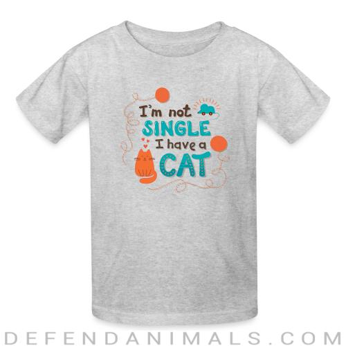 I'm not single i have cat  - Cats Lovers Kids t-shirt