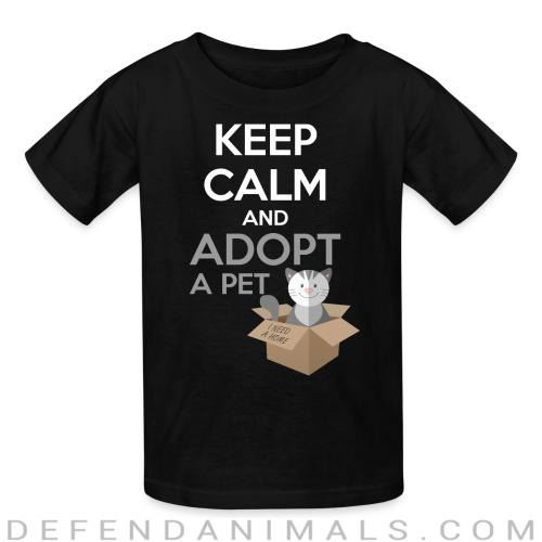 keep calm and apodt a pet  - Cats Lovers Kids t-shirt