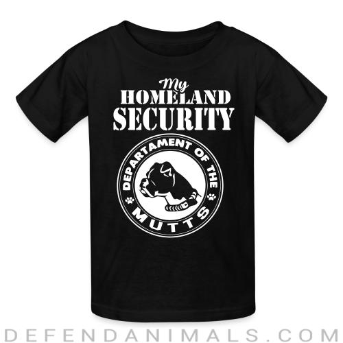 My homeland security. Departament of the mutts - Dogs Lovers Kids t-shirt
