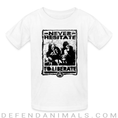 Never hesitate to liberate - Animal Rights Activism Kids t-shirt