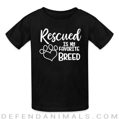 rescued is my favorite breed  - Dogs Lovers Kids t-shirt
