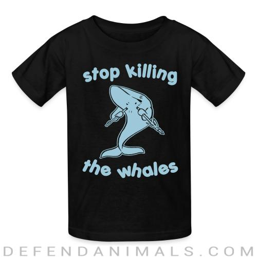 Stop killing the whales - Animal Rights Activism Kids t-shirt