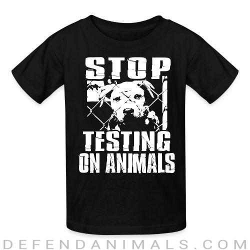 Stop testing on animals - Animal Rights Activism Kids t-shirt