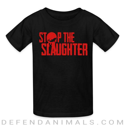 Stop the slaughter - Animal Rights Activism Kids t-shirt