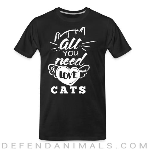 all you need love cats  - Cats Lovers Organic T-shirt