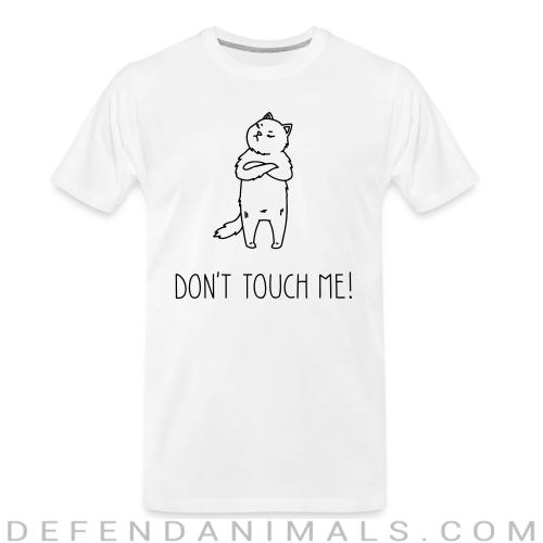 Don't touch me  - Cats Lovers Organic T-shirt