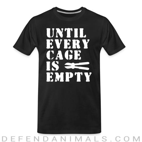 Until every cage empty - Animal Rights Activism Organic T-shirt