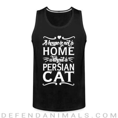 A house is not a home without a persian cat - Cat Breeds Tank top