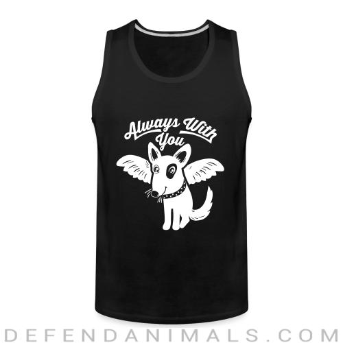 Always with you - Dogs Lovers Tank top
