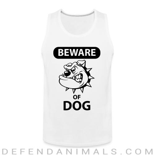Beware of dog - Dogs Lovers Tank top