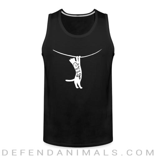 Do not give up  - Cats Lovers Tank top