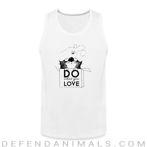 Do what you love  - Cats Lovers Tank top
