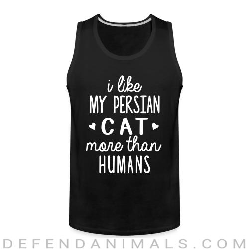 I like my persian cat more than humans - Cat Breeds Tank top