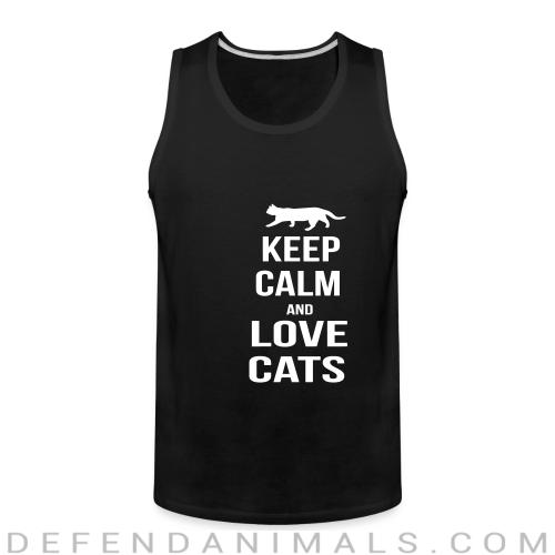 keep calm and love cats  - Cats Lovers Tank top
