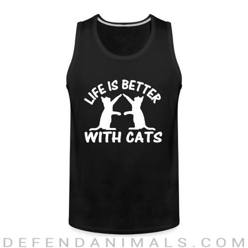 Life is better with cats  - Cats Lovers Tank top