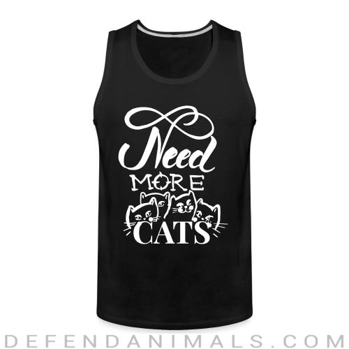 need more cats  - Cats Lovers Tank top