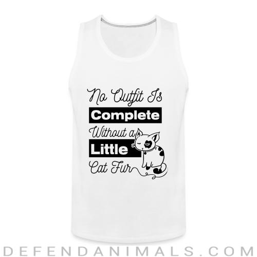 no outfit is complete with out littlw cat fur  - Cats Lovers Tank top