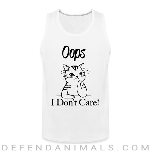 Oops I don't care ! - Cats Lovers Tank top