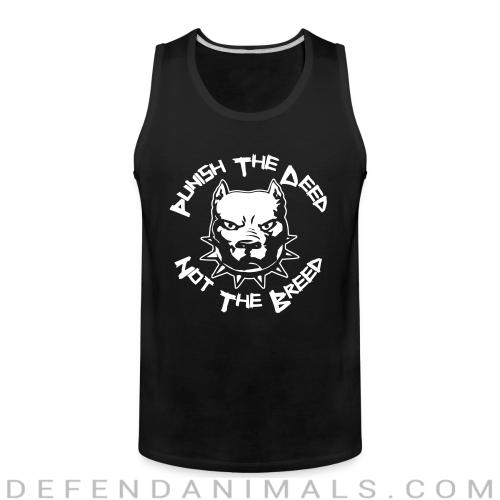 Punish the deed not the breed - Dogs Lovers Tank top